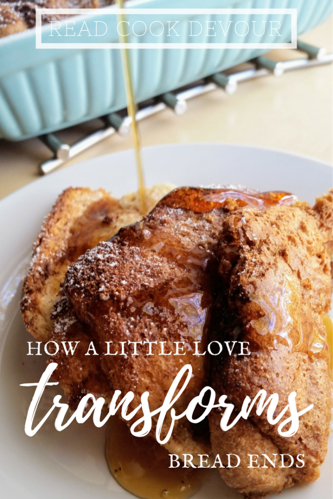 How A Little Love Transforms Bread Ends | French Toast | Breakfast | Frugal Living | No Waste