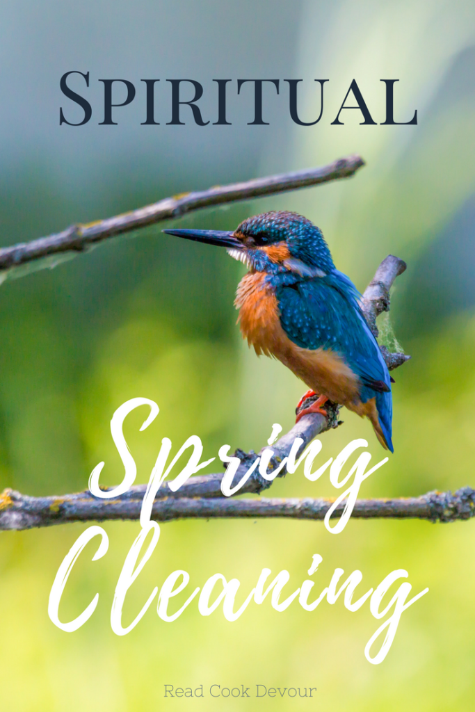 Spiritual Spring Cleaning   Read Cook Devour
